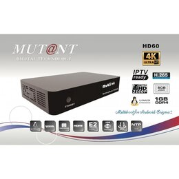 Mutant HD60 UHD 4K DVB-S2X MS Android + Linux Sat Receive